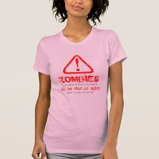 Distressed WARNING! Zombies will be shot 6 (front) T-Shirt