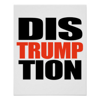DISTRUMPTION - -  POSTER