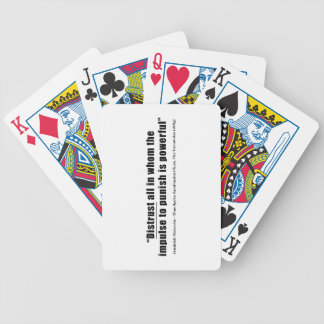 Distrust all whom impulse to punish is powerful bicycle playing cards
