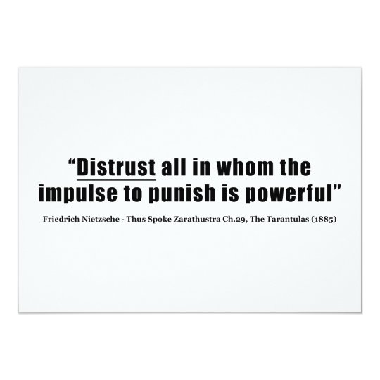 Distrust all whom impulse to punish is powerful card