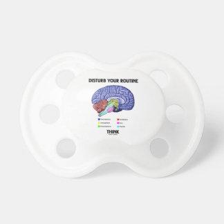 Disturb Your Routine Think (Brain Anatomy) Pacifier