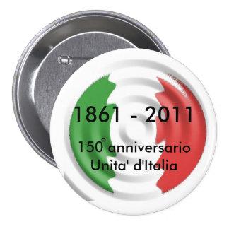 d'Italia de 150 anniversarioUnita, 1861… Pin Redondo De 3 Pulgadas