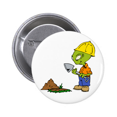Ditch Digger Alien 2 Inch Round Button