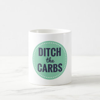 Ditch the Carbs Mug