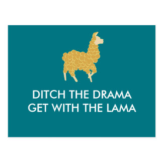 Ditch the drama get with the lama post card