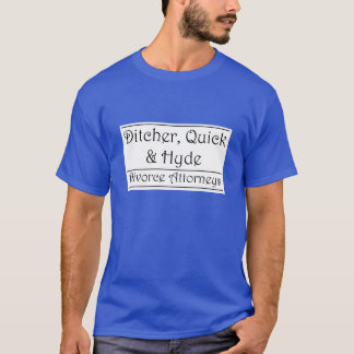 Ditcher, Quick & Hyde - black on white T-Shirt