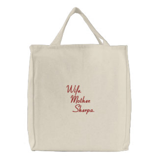 Ditty Bag_Sherpa-style™_Wife_Mother_Sherpa Embroidered Tote Bag