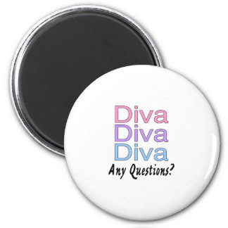 Diva Any Questions Magnet