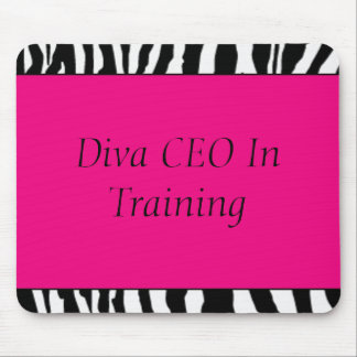 Diva CEO in training.... Mouse Pad