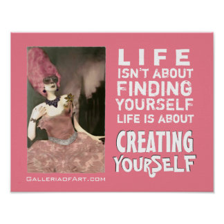 Diva Divine s CREATING YOURSELF Print Poster