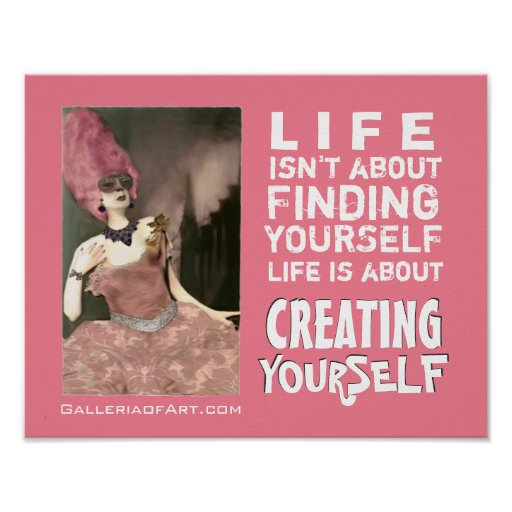 Diva Divine's  CREATING YOURSELF ~ Print / Poster