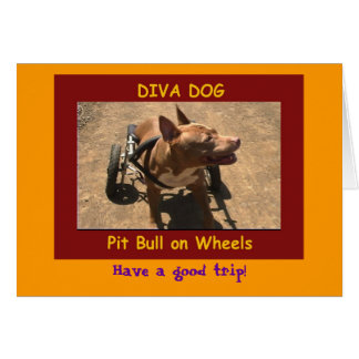 """DIVA DOG """"Have a good trip!"""" Greeting Card"""