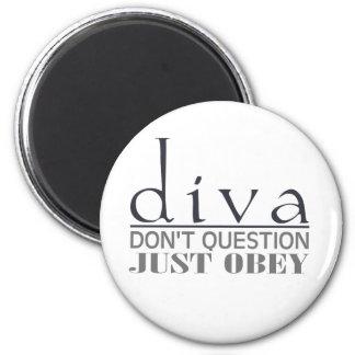 Diva: Don't Question Magnet