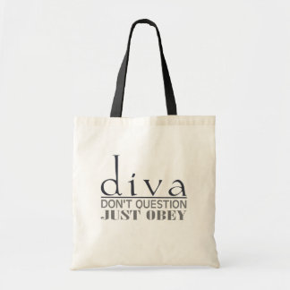 Diva: Don't Question Tote Bag