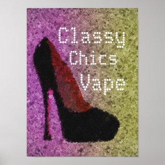 Diva Pumps Classy Chics Vape Premium Poster