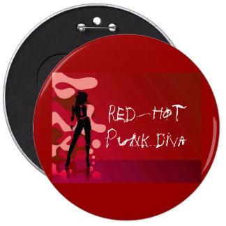 Diva punky candente pin redondo de 6 pulgadas