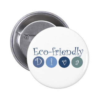 Diva respetuosa del medio ambiente pin