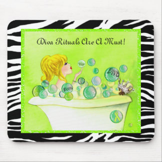 """Diva Rituals Are A Must!"" Diva Lime Mousepad"
