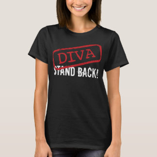 "DIVA -""Stand Back!"" T-Shirt"