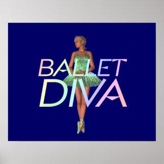Diva SUPERIOR del ballet Poster