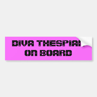 Diva Thespian On Board Bumper Sticker