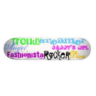 Diva, Trendy, Fashionista, Angel, Dreamer, Dadd... Skateboard Deck