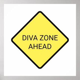 """Diva Zone Ahead"" Poster"