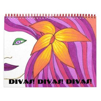 Divas! Divas! Divas! Calaendar Calendar