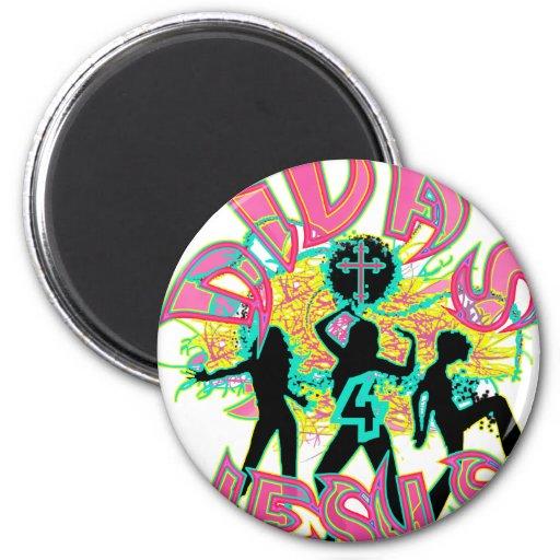 Divas for Jesus in blacklight color 2 Inch Round Magnet