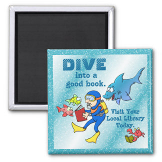 Dive Into A Good Book 2 Inch Square Magnet