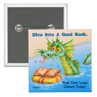 Dive Into A Good Book. 2 Inch Square Button