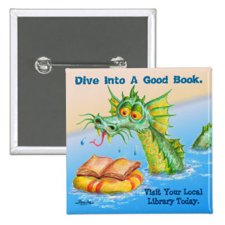 Dive Into A Good Book. Pinback Button
