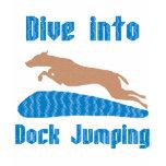 Dive Into Dock Jumping Tshirt