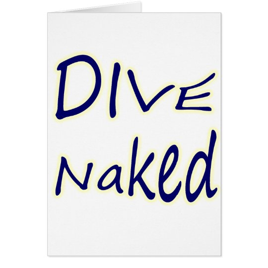 DIVE Naked Card