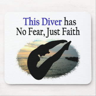 DIVER HAS NO FEAR JUST FAITH MOUSE PAD