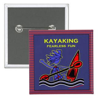 Diversión audaz Kayaking Pin Cuadrada 5 Cm