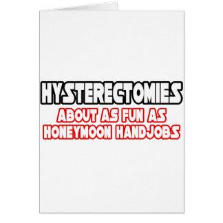 Diversión de las histerectomias… no tarjetas