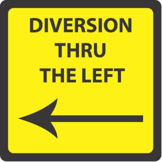DIVERSION THRU THE LEFT STATUETTE
