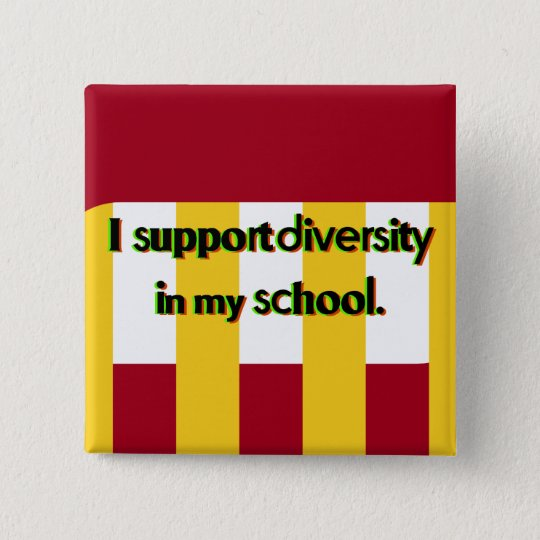 Diversity in My School Maroon and Gold Square Button