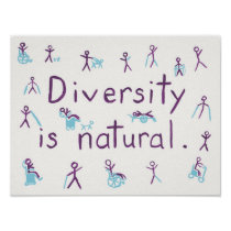 """Diversity is natural"" Stick Figure Poster"