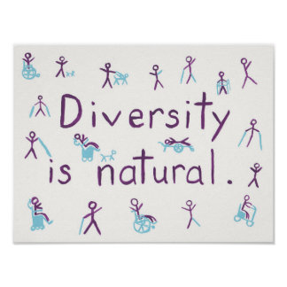 """""""Diversity is natural"""" Stick Figure Poster"""