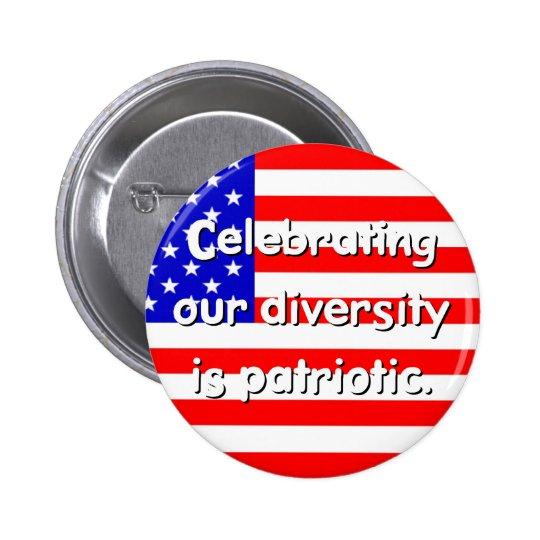 Diversity Is Patriotic Button