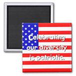 Diversity Is Patriotic Magnet