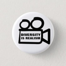 Diversity is Realism Button
