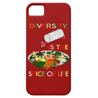 Diversity Is the Spice of Life iphone 5 Case