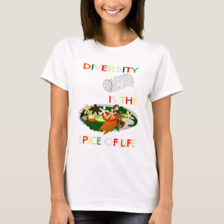 Diversity Is the Spice of Life Women's T-Shirt