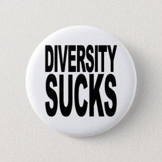 Diversity Sucks Pinback Button