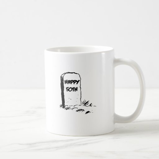 """Divertido, """"50.a"""" lápida mortuaria feliz taza de café"""
