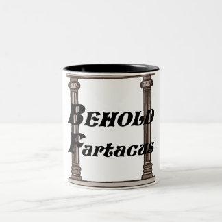 Divertido behold el regalo del fartacus tazas de café