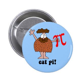 Divertido coma la matemáticas del pi pin redondo 5 cm